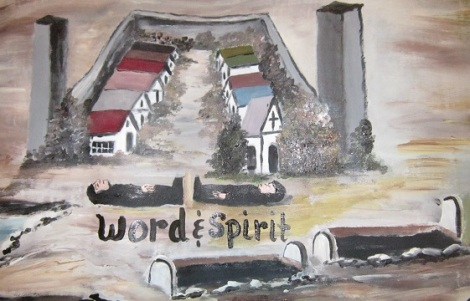 Dead Bodies of the Word and Spirit