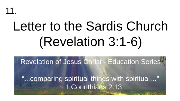 Video 11 Letter to the Sardis Church