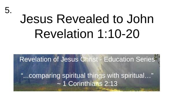 Video 5 Jesus is revealed to John