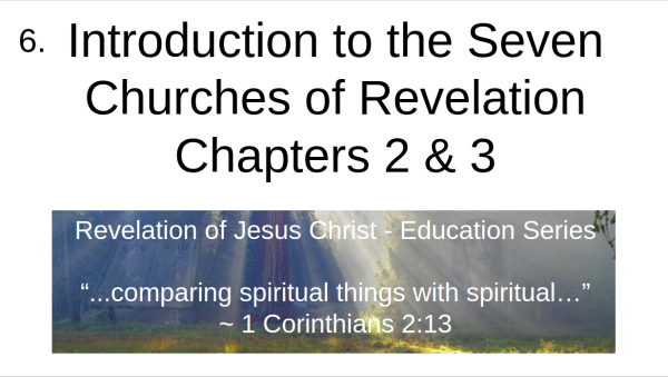Video 6 Introduction to the Seven Churches