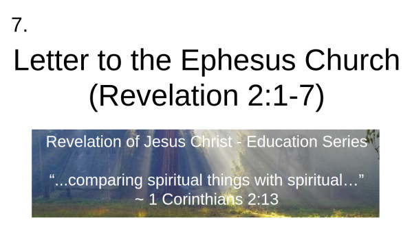 video 7 of Letter to the Ephesus Church