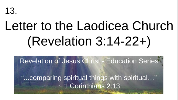 video 13 Letter to the Laodicea Church